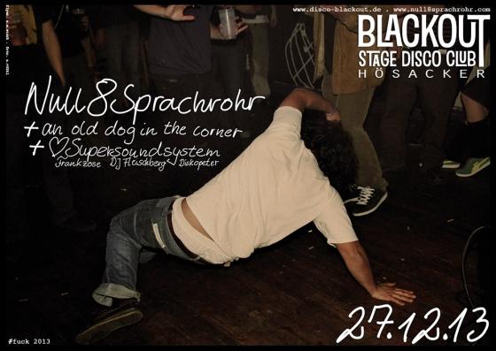 27.12.13 null8sprachrohr live @ disko blackout - hösacker